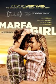 Marfa Girl (2012) Unrated
