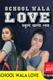School Wala Love (2020) Hindi WEB-DL – 720P – x265 – 150MB – Download