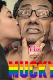Mucky (2020) Hindi WEB-Series WEB-DL [Season 01] – 720P – 150MB – Download