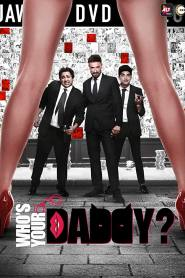 Who's Your Daddy (2020) Hindi WEB-Series – 480P– 250MB-ALL-Episode