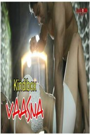 Vaasana (2020) KindiBOX Hot Short Film