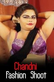 Chandni Fashion Shoot (2020) iEntertainment Originals Hindi Video
