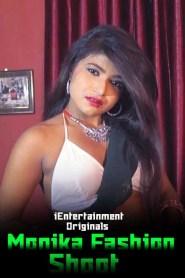Monika Fashion Shoot (2020) iEntertainment Originals Hindi Video