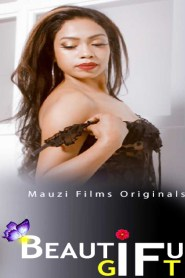 Beautiful Gift Part – 3 Added (2020) MauziFilms Originals Web Series Season 01