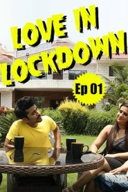 Love In Lockdown Part 08 Added 2020 Hindi S01 Feneomovies Web Series