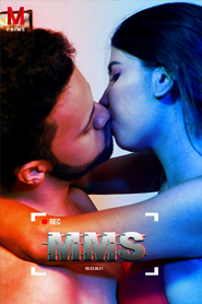 MMS (2020) M Prime Originals Hindi Hot Short Film