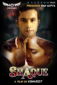 SHAQUE (2020) Hotshots Originals Hindi Hot Short Film