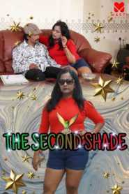 The Second Shade (2020) Masti Movies Web Series Season 01 Episodes 01