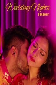 Wedding Nights Part 2 Added (2019) Fliz Movies Web Series Season 1