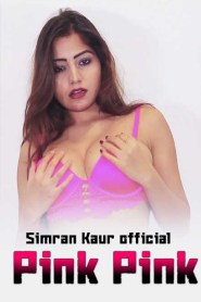 Pink Pink – Simran Kaur App Video 2020 Hindi