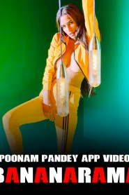 Bananarama – Poonam Pandey (2020) Hindi Hot Full Video