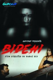 Bidehi Part 03 Added (2020) Gupchup Originals Hindi Web Series Season 01