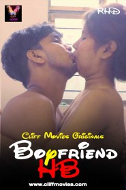 Boyfriend HB (2020) Cliff Movies Hindi Hot Short Film