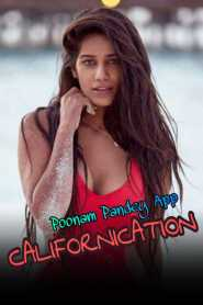 Californication – Poonam Pandey (2020) Hindi Hot Full Video