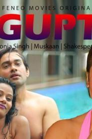 Gupt (2020) Feneo Movies Web Series Season 01 Episodes 01