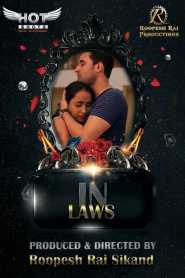 In Laws (2020) Hotshots Originals Hindi Short Film