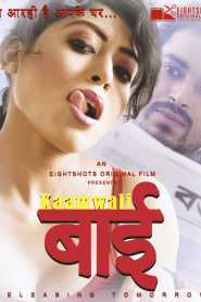 Kaamwali Bai Part 02 Added Season 01 (2020) Eight Shots Originals Web Series