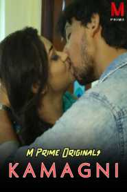 Kamagni (2020) Masti Prime Originals Bengali Hot Short Film