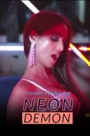 Neon Demon – Poonam Pandey (2020) Hindi Hot Video