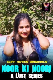 Noor Ki Noori A Lust Series Part 04 Added (2020) Cliff Movies Hot Short Film