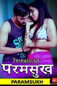 Paramsukh (2019) CinemaDosti Originals Hindi Short Film