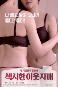 Sexy Neighbor Sisters 2020 Korean Movie
