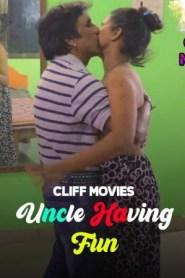 Uncle Having Fun (2020) Cliff Movies Originals Hindi Short Film