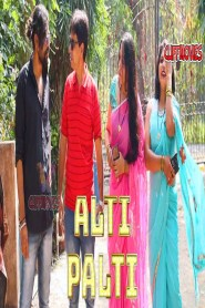 Alti Palti part 04 Cliffmovies Originals Hindi Web Series