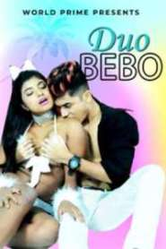 Duo Bebo World Primeapp Hindi Short Film