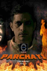 PARCHHAYI Part 02 Added Fliz Movies Originals Hindi Web Series Season 01