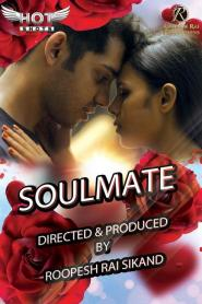 Soulmate HotShots Originals Hindi Short Film