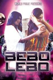 BEBO LEBO (2020) World Prime App Hindi Hot Video