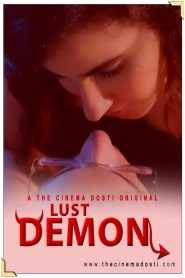 Lust Demon (2020) The Cinema Dosti Original Hindi Short Flim