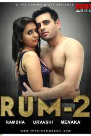 Rum 2 (2020) CinemaDosti Originals Hot Short Film