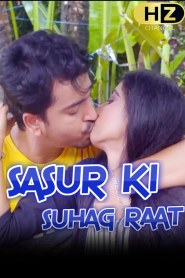 Sasur ki Suhagraat Part 3 Hootzy Channel Originals Hindi Web Series Season 01