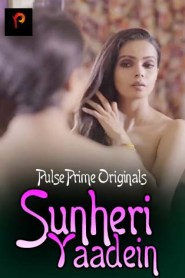 Sunheri Yaadein (2020) PulsePrime Originals Hindi Short Film