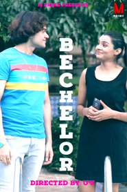 BACHELOR (2020) M Prime Originals Hindi Short Flim