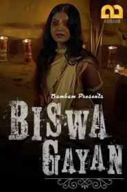 Biswa Gayan (2020) Bumbam Hindi Web Series Season 01