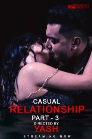 Casual Relationship Part 3 (2020) EightShots Originals Hindi Short Film