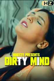 DirtyMind Part 3 Hootzy Channel Origilans Web Series Season 01