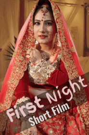 First Night 2020 HotHit Original Hindi Short Film
