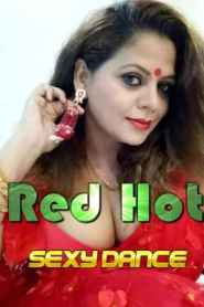 Red Hot Sexy Dance (2020) Hindi Sapna Sappu App Video