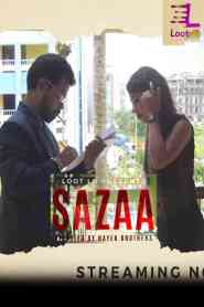 Sazaa (2020) Loot To Originals Hindi Web Series Season 01