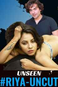 RIYA UNCUT (2020) HotHit Movies Originals Hindi Web Series