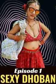 SEXY DHOBAN (2020) HotHit Movies Originals Hindi Web Series Season 01