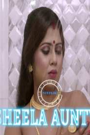 Sheela Aunty Part 3 NueFliks Original Web Series