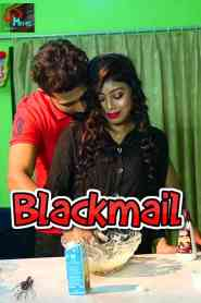 Blackmail Part 3 Lovemovies Hindi Web Series Season 01