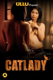 Catlady S01 2021 ULLU Originals Hindi Complete Web Series
