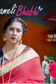 Chameli Bhabhi Part 1, 2 & 3 MangoTV Original Hindi Web Series