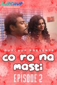 Corona Masti 2020 S01E01-03 Hindi Gupchup Web Series